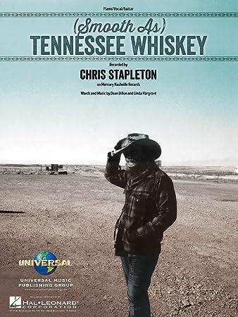 Amazon.com: Chris Stapleton - (Smooth As) Tennessee Whiskey - Sheet ...