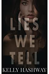 Lies We Tell Kindle Edition
