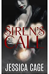 Siren's Call (Siren Series Book 1) Kindle Edition