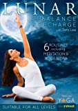Lunar: Rebalance & Recharge Yoga with Tara Lee - New for 2017