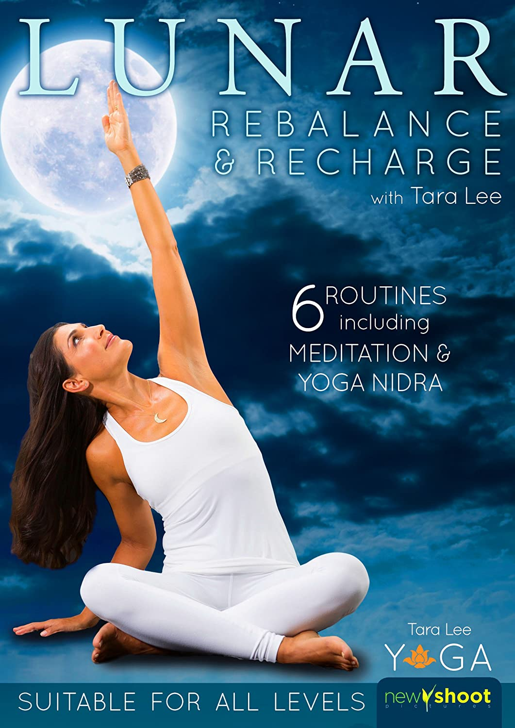 Lunar: Rebalance & Recharge Yoga with Tara Lee - New for ...