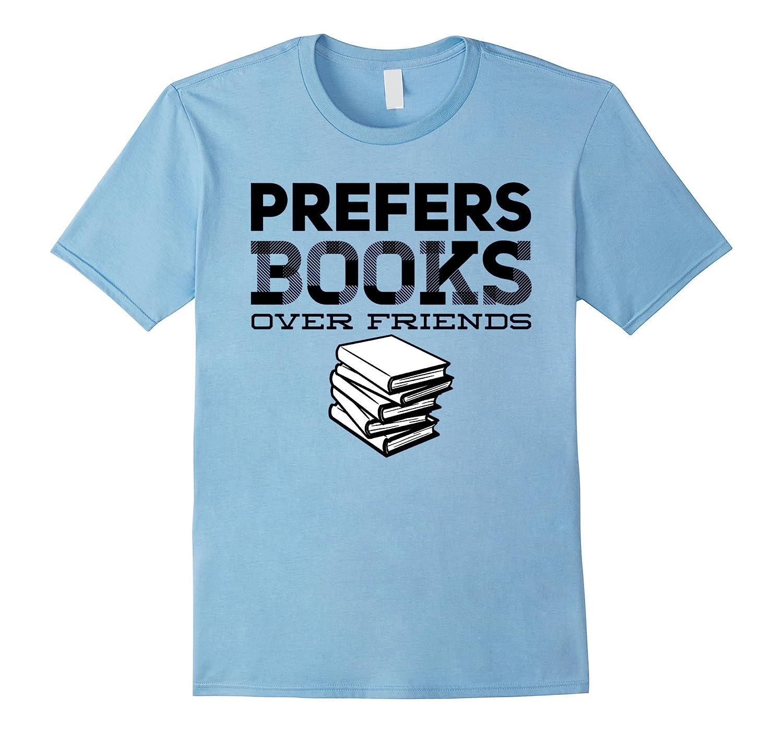Library Librarian Prefers Books T-shirt Men Women Kids Child-Vaci