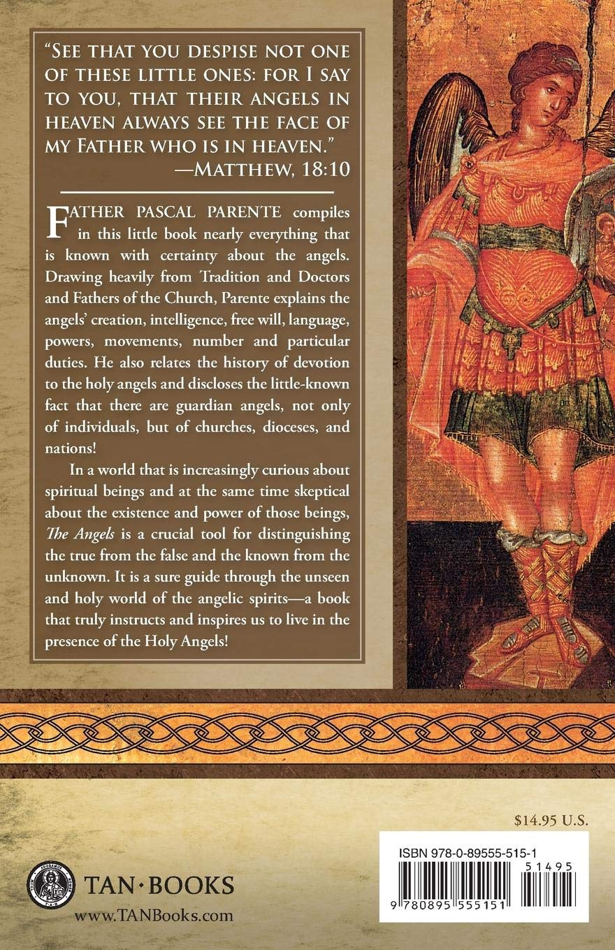 The Angels: In Catholic Teaching and Tradition: Pascale