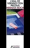 Casa de verano con piscina (Narrativa)