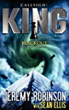 Callsign King - Book 3 - Blackout (a Jack Sigler - Chess Tea