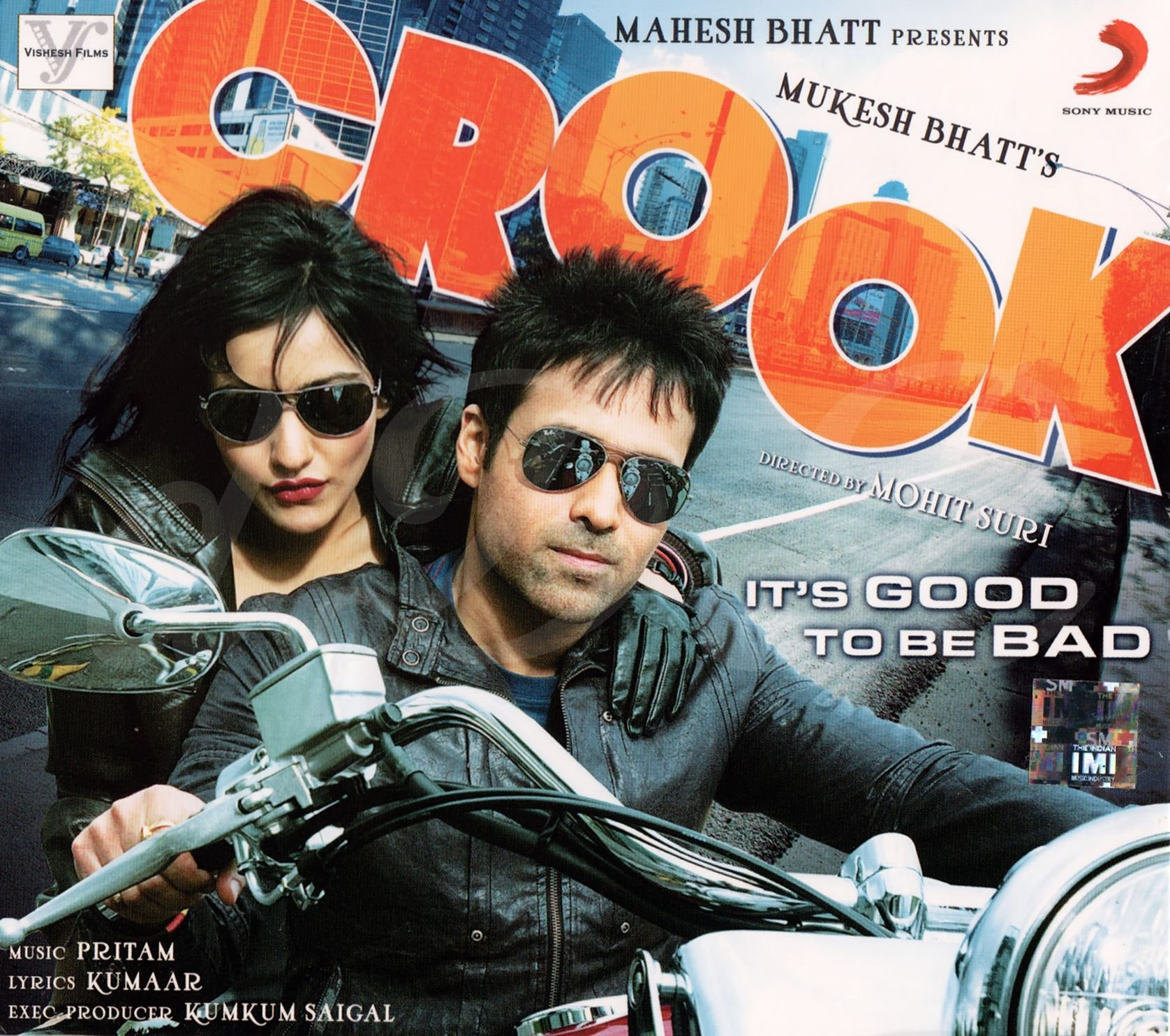 Crook : It's Good to Be Bad (Hindi Music / Bollywood Songs / Film Soundtrack / Indian Music CD)
