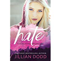 Hate Me: A Prep School Romance (The Keatyn Chronicles Book 6) (English Edition)