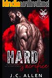 Hard Sacrifice: An MC Romance (Savage Saviors MC Book 4)