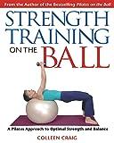 Strength Training on the Ball: A Pilates Approach
