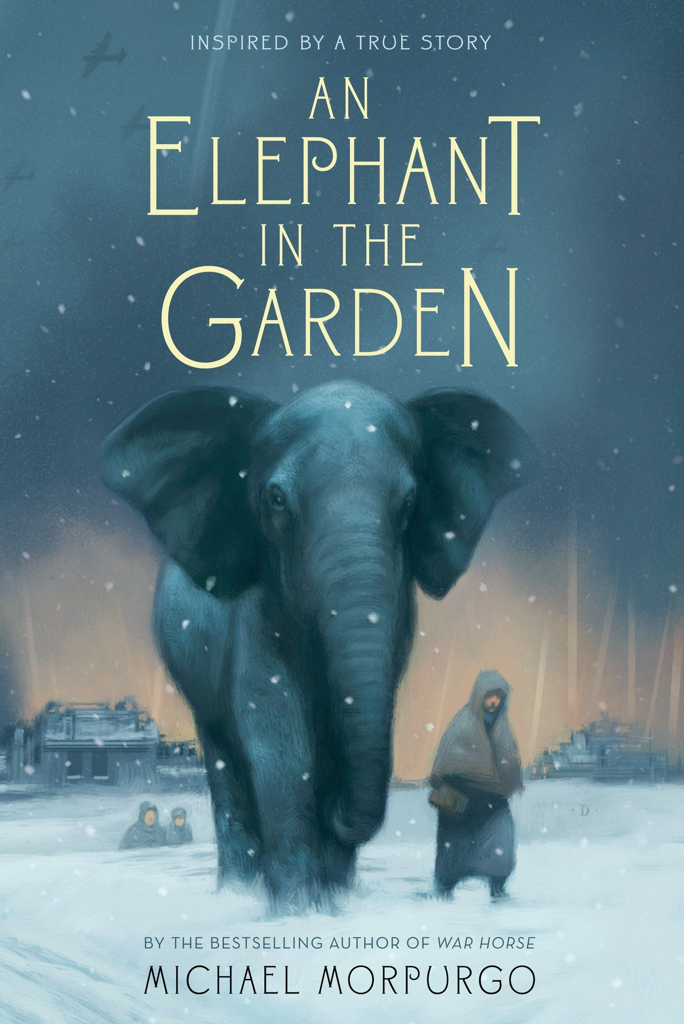 an elephant in the garden inspired by a true story michael  an elephant in the garden inspired by a true story michael morpurgo 9781250034144 com books