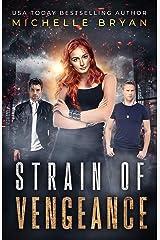 Strain of Vengeance (Bixby Series Book 3) Kindle Edition