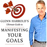 Manifesting Your Goals and Dreams