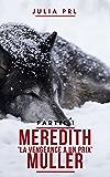 Meredith Müller: Tome 1, La vengeance a un prix