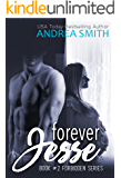 Forever Jesse (Forbidden Series Book 2)