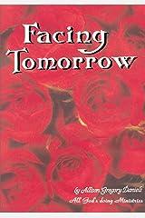 Facing Tomorrow Kindle Edition