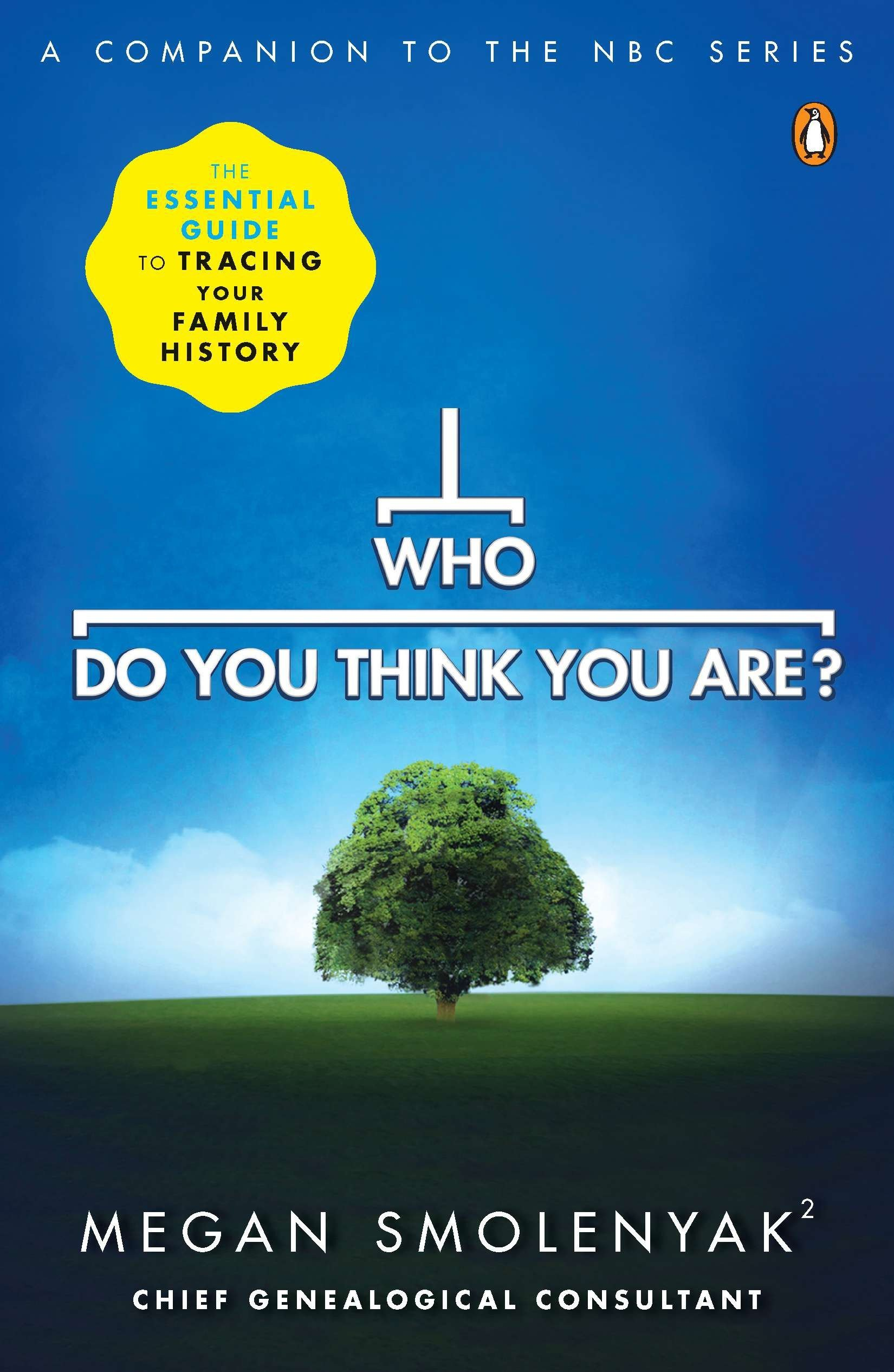 Read Online Who Do You Think You Are?: The Essential Guide to Tracing Your Family History pdf