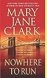 Nowhere to Run: A Novel