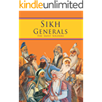 The Sikh Generals - The Saint Soldiers