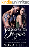 Where We Began (Where We Began Duet Book 1)