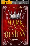Mark of Destiny (Chronicles of Alderwood Book 1)