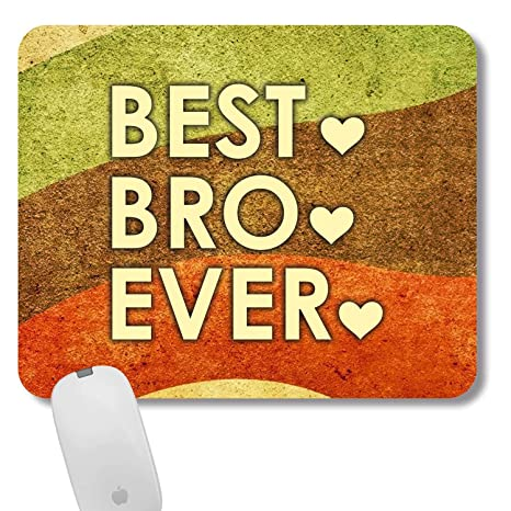 Funky Store Best Bro Ever Printed Rubber Base Mousepad As Birthday