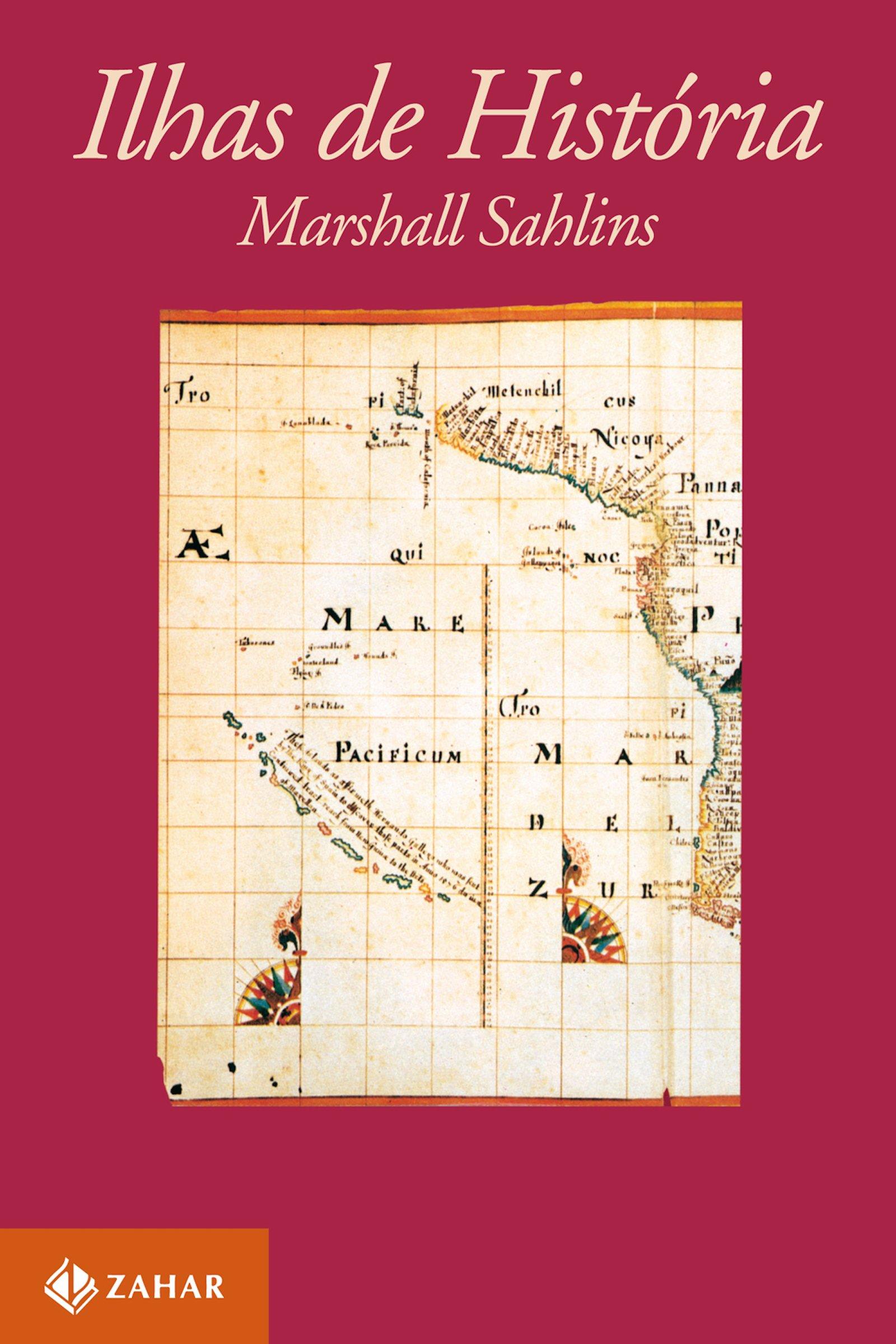 Ilhas de História - Coleção Antropologia Social