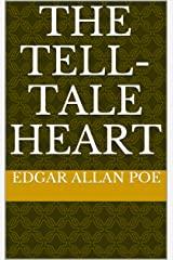 The Tell-Tale Heart Kindle Edition