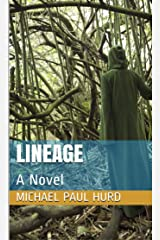 Lineage: A Novel (Lineage Series Book 1) Kindle Edition
