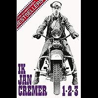 Ik Jan Cremer 1,2 en 3