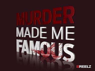 c8e8cb17a Amazon.com: Watch Murder Made Me Famous | Prime Video