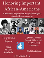 Honoring Important African-Americans through History - Research Project