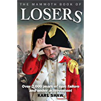 The Mammoth Book of Losers (Mammoth Books 426) (English Edition)