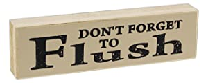 "Poor Boy 5.5"" x 1.5"" ""Don't Forget to Flush"" Bathroom Wood Block Sign"