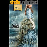 TRAICIÓN: Reeditada 2020: Amor y Romance en la época Victoriana (Los Victorianos de Channing nº 1)