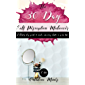 30 Day Self Perception Makeover: A 30 Day Guide to Making Amazing Shifts in Your Life
