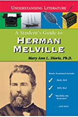 A Student's Guide to Herman Melville (Understanding Literature) Library Binding
