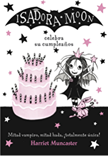 Isadora Moon celebra su cumpleaños (Isadora Moon) (Spanish Edition)