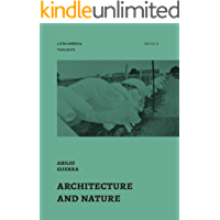 Architecture and Nature (Latin America: Thoughts) (English Edition)