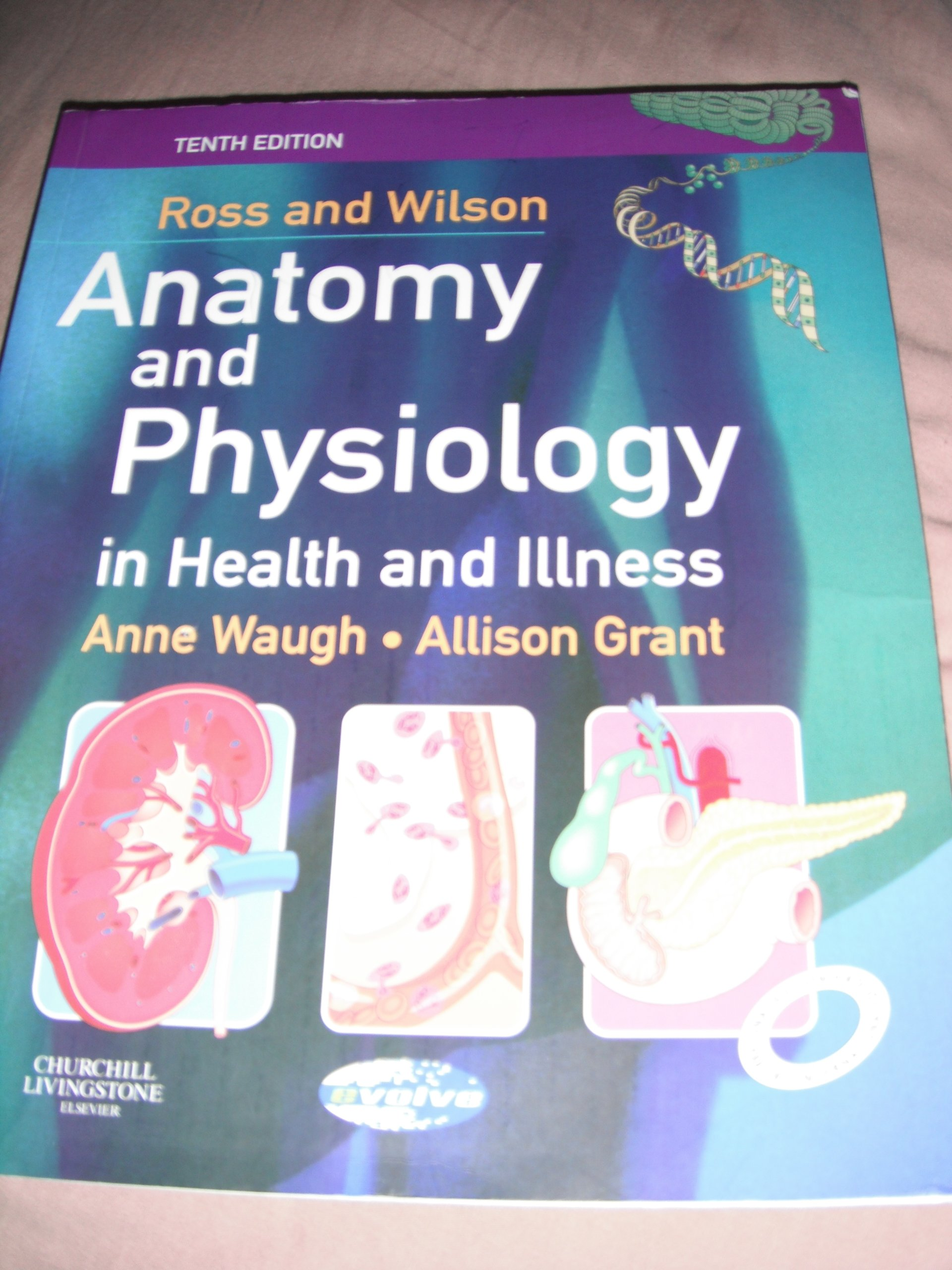 Ross and Wilson: Anatomy and Physiology in Health and Illness ...