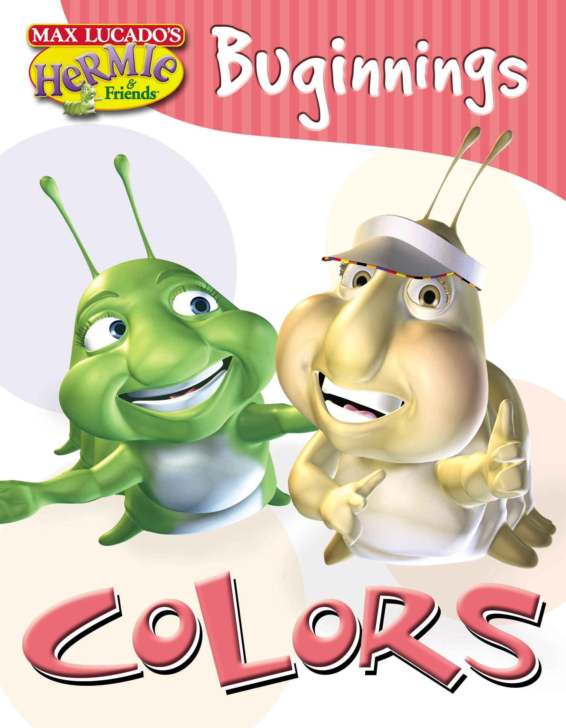 Download Colors: Based on the Characters from Max Lucado's Hermie : a Common Caterpillar (Max Lucado's Hermie & Friends) PDF