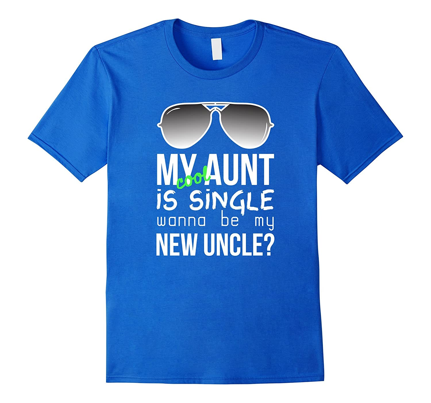 Aunt Nice Nephew Shirt Cool Auntie Is Single Funny Quote Anz Anztshirt
