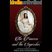 The Princess and the Superstar: Sravanapura Royals (Book 2)