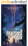 The Traitor's Crux (The Dark Powers Book 1)