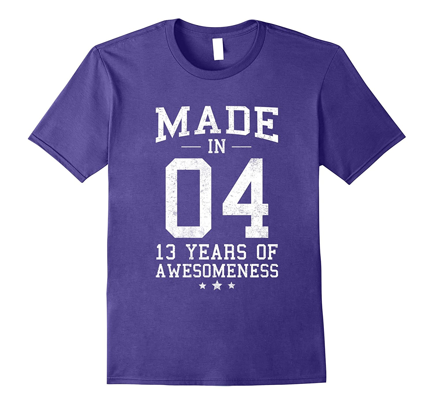 Made In 2004 13 Years Of Awesomeness 13th B-day Teen T-Shirt-TH