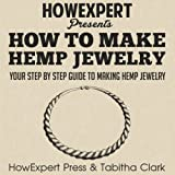 How to Make Hemp Jewelry: Your Step-by-Step Guide