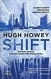 Shift. Trilogia del Silo: 2