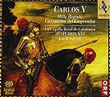 Carlos V: Mille Regretz - La Cancion del Emperador