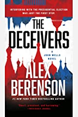 The Deceivers (A John Wells Novel Book 12) Kindle Edition