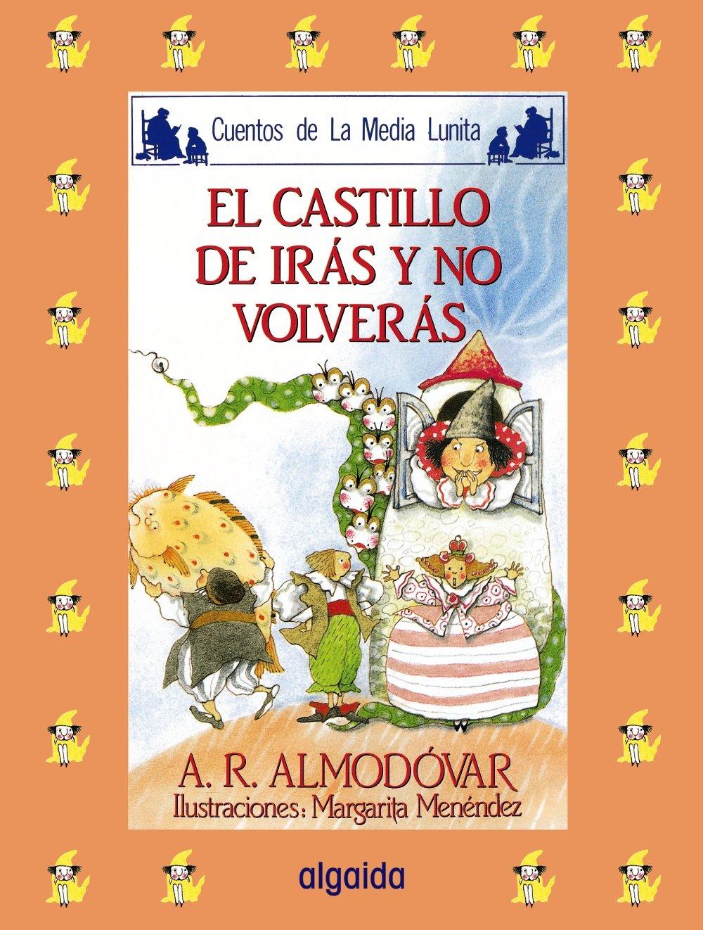 Read Online Media lunita / Crescent Little Moon: El Castillo De Iras Y No Volveras (Infantil - Juvenil) (Spanish Edition) pdf epub