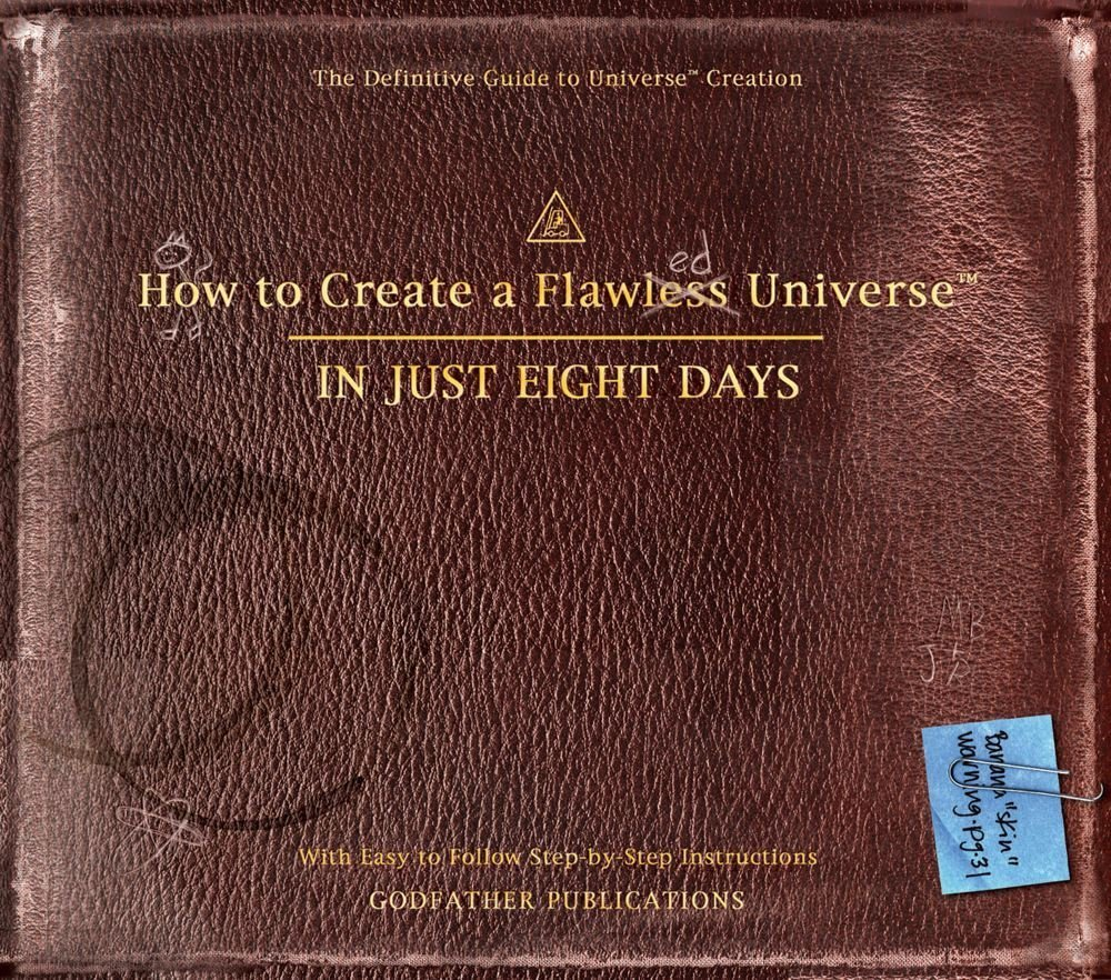 How to Create a Flawless Universe: In Just Eight Days PDF